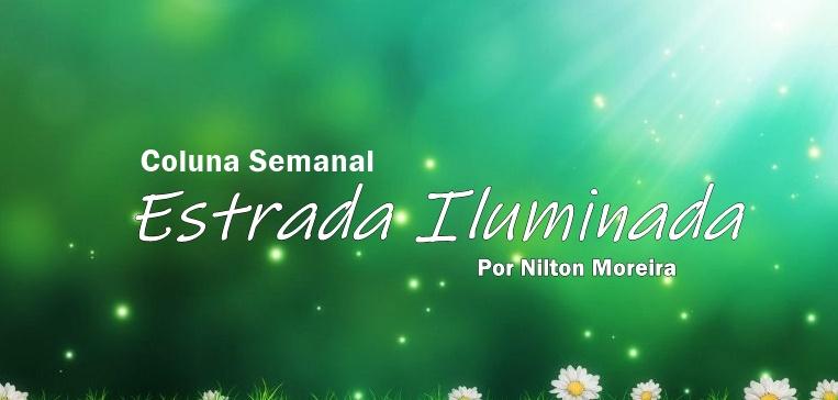 Coluna Nilton Moreira: Socorro da Espiritualidade